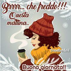 Italian Greetings, Good Morning Coffee, Good Morning Greetings, Hello Everyone, Good Night, My Favorite Things, Clip Art, Make It Yourself, Disney Princess