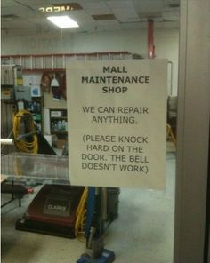 Best Funny English Posters, Signboards and Notices: We can Repair anything. Please knock hard on the door, the bell doesn't work - Funny En...