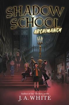 """Read """"Shadow School Archimancy"""" by J. White available from Rakuten Kobo. From the acclaimed author of Nightbooks and The Thickety comes a spooky series, perfect for fans of Neil Gaiman, Adam Gi. Book Club Books, Book Lists, Good Books, Books To Read, Book Cover Art, Book Cover Design, Fille Anime Cool, Film Anime, Night Film"""