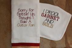 Sorry For Spittin' Up FSU Burp Cloth/I Drool Garnet and Gold Bib.....hahaha great gift