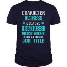 CHARACTER ACTRESS T-Shirts, Hoodies. Check Price Now ==►…