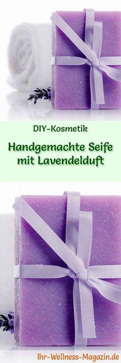 Seife herstellen - Seifen-Rezept: Handgemachte Seife mit Lavendelduft - pflegt Ihre Haut auf sanfte und natürliche Weise ...