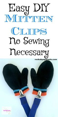 Wondering about how to make mitten clips? There are a few different ways, but this is way is both fast and easy. Click through to grab these DIY mitten clip instructions. Kids Fever, Homemade Art, Friends Mom, New Dads, Easy Diy Projects, Craft Projects, Project Ideas, Sewing Projects, Infant Activities