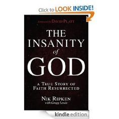 Today only, Jan.14/14, $.99  Amazon The Insanity of God is the personal and lifelong journey of an ordinary couple from rural Kentucky who thought they were going on just your ordinary missionary pilgrimage, but discovered it would be anything but. After spending over six hard years doing relief work in Somalia, and experiencing life where it looked like God had turned away completely and He was clueless about the tragedies of life, the couple had a crisis of faith... 5 stars from 307…