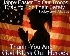 Don't forget our troops who are away from their families this Easter and those who have sacrificed their lives for our freedom. God Bless our troops this Easter Sunday. I Love America, God Bless America, Oh Beautiful, Marine Mom, Army Mom, Support Our Troops, Pray For Us, Military Life, Military Service