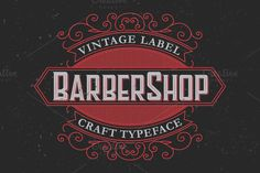 Barber Label Typeface by Trivia on Creative Market