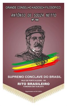 RITO    BRASILEIRO   DE MAÇONS ANTIGOS LIVRES E ACEITOS - MM.´.AA.´.LL.´.AA.´.: G.'.C.'.K.'.F.'. Antonio de Souza Netto nº 144 rea...