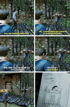 Uncharted. I love the banter.