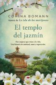 EL TEMPLO DEL JAZMIN - CORINA BOMANN (ISBN: 9788416363803). Comprar el libro y ver resumen online. Compra venta de libros de segunda mano.