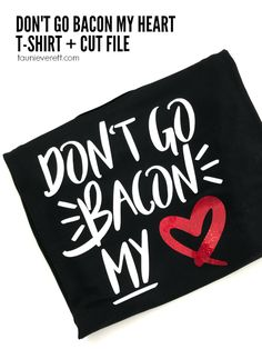 Don't Go Bacon My He