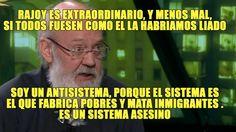 José Luis Cuerda: Rajoy es extraordinario, y menos mal, si todos fuesen ...