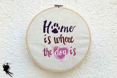 Zuhause ist wo der Hund ist  Wanddeko Leinenbild von DieNaehfeeNoir