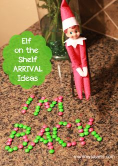 Elf on the Shelf Arrival Idea--- I totally read this in a creepy scary movie way! Yikes
