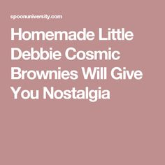 Homemade Little Debbie Cosmic Brownies Will Give You Nostalgia
