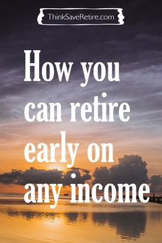 Believe it or not, you don't need to be rich or wealthy to retire early. Som… Believe it or not, you don't need to be rich or wealthy to retire early. Some good advice – even for me! Retirement Strategies, Retirement Advice, Saving For Retirement, Early Retirement, Retirement Planning, Retirement Cards, Retirement Decorations, Retirement Savings, Military Retirement