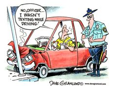 Police hear thousands of distracted driving excuses. Let's raise awareness and by slatervecchio Driving Humor, Texting While Driving, Distracted Driving, Driving Safety, Driving School, Funny Driving, Situational Irony, Senior Humor, Driving Courses