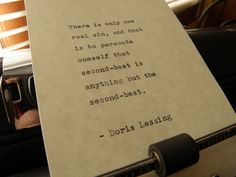 Doris Lessing Quote Handtyped on Vintage by DaysLongPast on Etsy, $10.00 Now available! https://www.etsy.com/listing/183779453/doris-lessing-quote-hand-typed-on?utm_source=Pinterest&utm_medium=PageTools&utm_campaign=Share