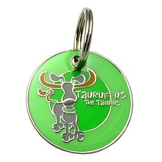 Dogoscope Tag- Tauruffus the Taurus - April 20 to May 20      Personality characteristics :: stubborn, cautious, hearty eater, tenacious, outdoorsy & strong.    Woof's your sign?    DogOscopes collar charms and pet ID tags feature colorful, canine representations of the twelve signs of the zodiac.