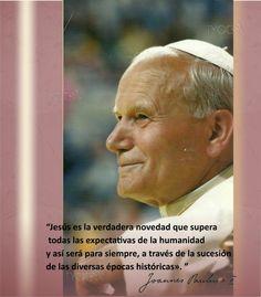 TARJETAS Y ORACIONES CATOLICAS: SAN JUAN PABLO II (EN SU DÍA)