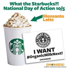 On October 5th our social media blitz will call on Starbucks to serve organic milk via Facebook, Twitter, and Instagram. Stand with us and ask Starbucks for #OrganicMilkNext! More information here: http://gmoinside.org/starbucks-national-day-action-organicmilknext #GMOs #GMODairy #organic #goorganic #cleaneats #WTStarbucks