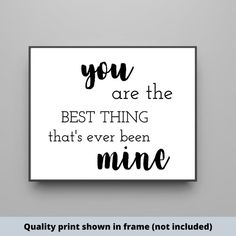 You are the best thing that's ever been mine home decor hand painted sign farmhouse girls room boys room hand-painted wood sign Make Your Own Sign, Cute Wall Decor, Boy Room, Kids Room, Painted Wood Signs, Nursery Signs, Home Decor Signs, Sign Quotes, New Baby Gifts