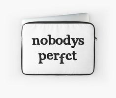 Nobodys Perfct by B.D. Gilley