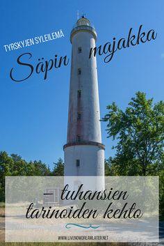 Tyrskyjen syleilemä Säpin majakka Luvialla on tuhansien tarinoiden kehto | Live now – dream later -matkablogi