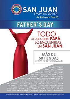 Todo lo que quiere PAPA lo encuentras en San Juan Shopping Center.