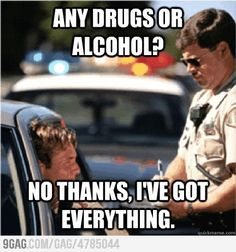 Any Drugs Or Alcohol?