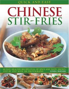 Fiori di zucca recipes and memories from my familys kitchen table quick and easy chinese stirfries 60 fast healthy recipes full of spice and taste shown step forumfinder Image collections