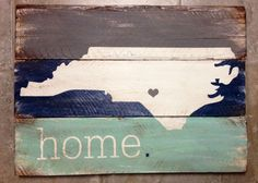 North Carolina is Home rustic, wooden sign made from reclaimed pallet wood by 13AceAvenue on Etsy https://www.etsy.com/listing/189710606/north-carolina-is-home-rustic-wooden