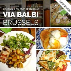 Via Balbi Restaurant, in Brussels, Belgium, offers a taste of Ligurian slow food straight from the Italian Riviera to your plate.