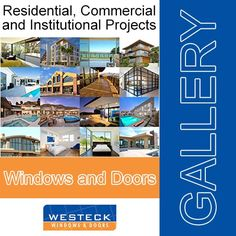 Whatever fenestration products you require, be sure to visit our gallery and see what we can do for you. For more information, call: 1-877-606-1166 or visit www.westeckwindows.com/gallery