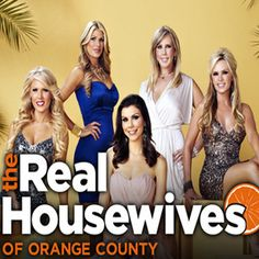 Real Housewives of Orange County... started it last season from the beginning and it's the one that showed me the beauty of the drama of the Housewives.