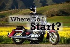 Beginner's Guide to Getting Into Motorcycling - Everything the future woman rider needs to know