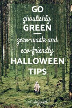Zero-waste, sustainable, and eco-friendly Halloween tips. Includes eco-friendly costume ideas, zero-waste Halloween decor, and sustainable trick-or-treat alternatives. Includes an email template asking your local grocery store to purchase a Terracycle zero waste candy wrapper box and printable cards to hand out to trick-or-treaters reminding them to recycle, upcycle, or share their candy when done with it! via @existgreen