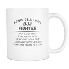 Mug Brazilian Jiu Jitsu - 5 Reasons too sleep with bjj Fighter mug - BJJ Coffee Cup (11oz) White