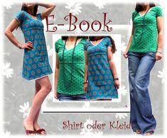 Nähanleitungen Mode - Ebook,Schnittmuster, Shirt oder Kleid! - ein Designerstück von allerlieblichst bei DaWanda