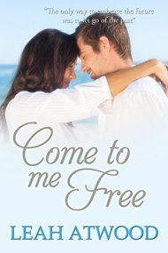 Come To Me Free by Leah Atwood ebook deal