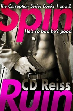 Monlatable Book Reviews: Spin & Ruin (The Songs of Corruption) by C.D. Reiss Release Blitz Only 99 cents and available for a limited time!