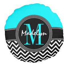 Chic Turquoise and Black Monogram and Name Chevron Pattern Round Pillow http://www.zazzle.com/chic_monogram_chevron_m_is_for_madelyn_round_pillow-256201236138144949?rf=238835258815790439&tc=OSGRoundPillowsPin