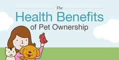 The Health Benefits Of Pet Ownership and why people should adopt! No excuses!