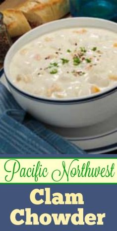 Pacific NorthWest Clam Chowder Recipe  |  whatscookingamerica.net  | #clam #chowder #christmas