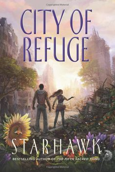 City of Refuge (The Fifth Sacred Thing) (Volume 3): Starhawk, Jessica Perlstein, Diane Rigoli: 9780996959506: Amazon.com: Books