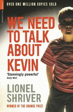 We Need To Talk About Kevin by Lionel Shriver (eBook)