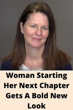#Woman Starting Her Next #Chapter Gets A Bold New #Look