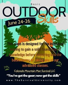 Basic Outdoor Skills Class Survival Classes, Colorado Mountains, Lany, Mountain Man, Knowledge, Outdoor, Outdoors, Outdoor Games, The Great Outdoors