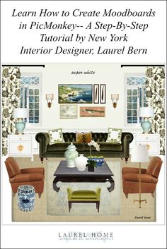 learn how to create moodboards in picmonkey - a step-by-step tutorial by New York Interior Designer, Laurel Bern
