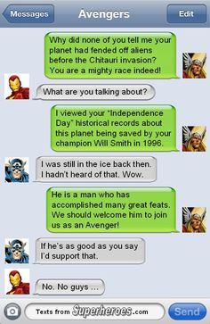 Texts from Avengers. Thor and Cap find out about Independence Day.
