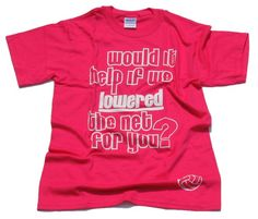 """Would it help if we lowered the net for you?"" T-shirt - Lucky Dog Volleyball Volleyball T Shirt Designs, Volleyball Outfits, Play Volleyball, Volleyball Shirts, Sport Outfits, Cute Outfits, Quote Wall, Diy Clothing, Sport T Shirt"